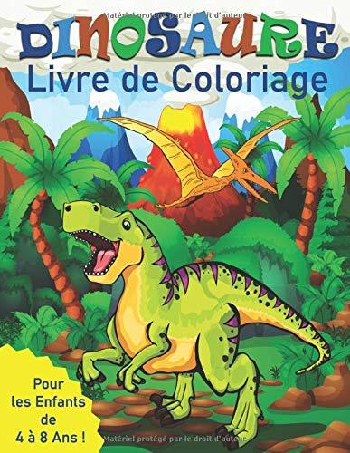 Dinosaure Livre de Coloriage Pour les Enfants de 4 à 8 Ans