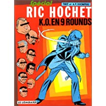 Ric Hochet, tome 31 : K.-O. en 9 rounds spécial ric hochet
