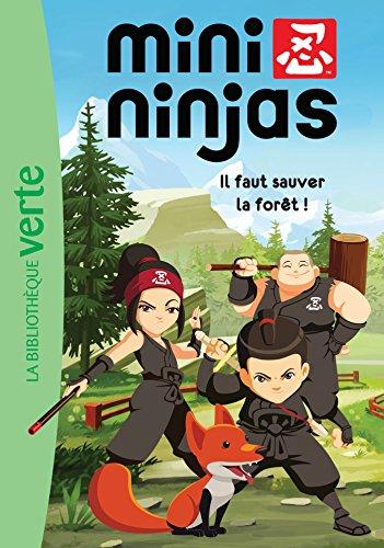 Mini Ninjas 01 - Il faut sauver la forêt !