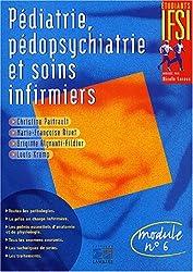 Pédiatrie, pédopsychiatrie et soins infirmiers : Module n° 6