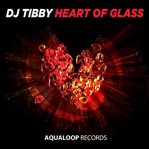 DJ Tibby-Heart Of Glass