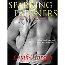 Sparring Partners (The Warrior Chronicles Book 1) (English Edition)