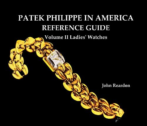 patek-philippe-in-america-reference-guide-volume-2-ladies-watches-by-john-reardon-2012-08-02