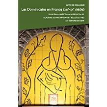 Les dominicains en France (XIIIe-XXe siècle)