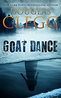 Goat Dance: A Novel of Supernatural Horror by [Clegg, Douglas]