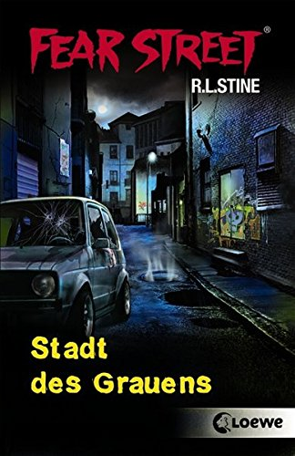 Fear Street - Stadt des Grauens