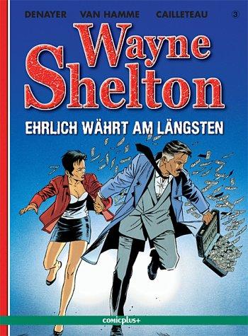 Wayne Shelton / Ehrlich währt am längsten (comicplus)