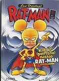 RAT-MAN IN CROATO BROSSURATO N.1 - KAKO JE (POTRESNO NASTAO) RAT-MAN