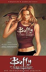 Buffy The Vampire Slayer, Staffel 8, Bd. 1: Die Rückkehr der Jägerin