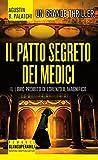 eBook Gratis da Scaricare Il patto segreto dei Medici (PDF,EPUB,MOBI) Online Italiano