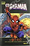 Spiderman. El Otro (Marvel Deluxe - Spiderman)