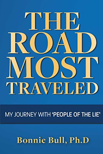 The Road Most Traveled - My Journey With 'people of the Lie' (English Edition)