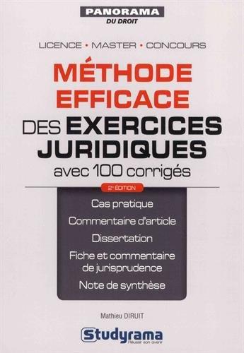 Méthode efficace des exercices juridiques (avec 100 corrigés) par Mathieu Diruit
