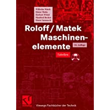 Maschinenelemente, Lehrbuch; Tabellenbuch, 2 Bde. mit CD-ROM. (14.überarb. und erw. Aufl.)