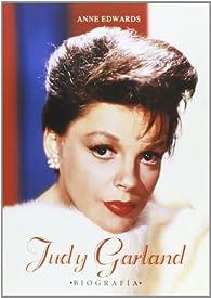Judy Garland. Biografía par Anne Edwards