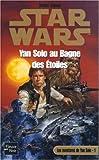 Les aventures de Yan Solo, tome 1 - Yan Solo au bagne des étoiles