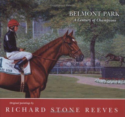 Belmont Park: A Century Of Champions por Edward L. Bowen