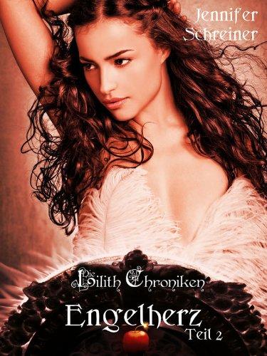 Himmelherz - Band 1 (Die Lilith Chroniken 7) (German Edition)