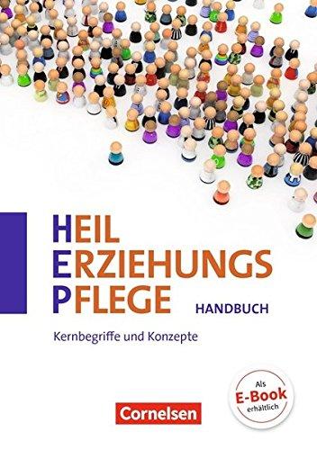 Heilerziehungspflege - Zu allen Ausgaben: Zu allen Bänden - Kernbegriffe und Konzepte: Handbuch