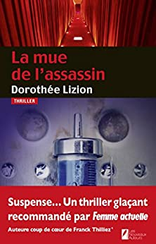 La mue de l'assassin (THRILLER)