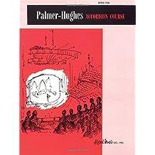 Palmer-Hughes Accordion Course: Book 10