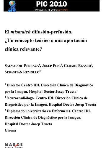 El mismatch difusión-perfusión por Salvador Pedraza