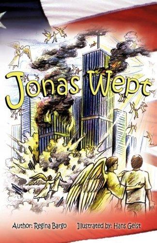 Jonas Wept by Regina Bargo (2011-02-24)