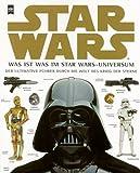 Star Wars, Was ist was im Star Wars-Universum