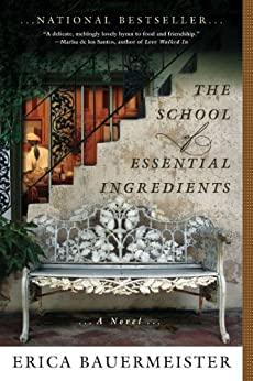 The School of Essential Ingredients di [Bauermeister, Erica]
