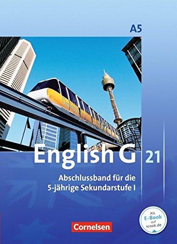 English G 21 - Ausgabe A: Abschlussband 5: 9. Schuljahr - 5-jährige Sekundarstufe I - Schülerbuch: Festeinband
