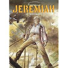 Jeremiah, tome 20 : Mercenaires