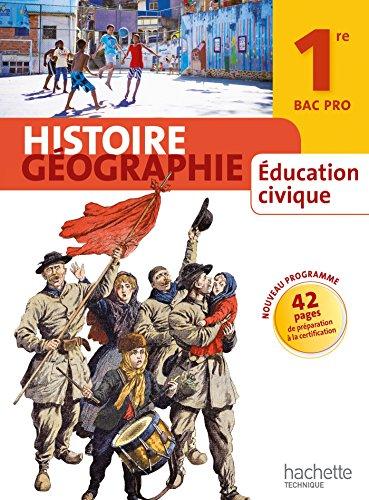 Histoire Gographie 1re Bac Pro - Livre lve grand format - Ed. 2014
