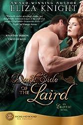Dark Side of the Laird (Highland Bound Trilogy) (Volume 3) by Eliza Knight (2013-12-28)