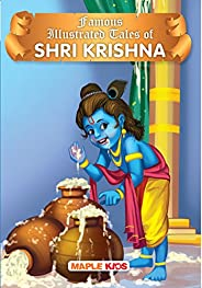 Krishna Tales (Illustrated) - for children: Famous Illustrated Tales