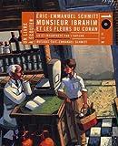 Monsieur Ibrahim et les fleurs du Coran | Schmitt, Éric-Emmanuel (1960-....). Auteur. Compositeur. Narrateur