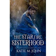 The Star Fire Sisterhood : Book 3 of The Knight Trilogy