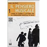 Il pensiero musicale. Con CD Audio: 1