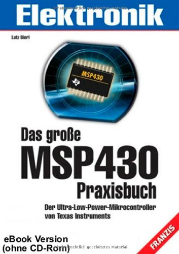Das große MSP430 Praxisbuch, m. CD-ROM