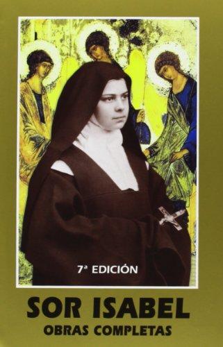 Sor Isabel de la Trinidad. Obras Completas (Maestros Espirituales Cristianos) por Sor Isabel de la Trinidad