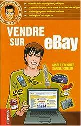 Vendre sur Ebay - 100 Conseils de Pros