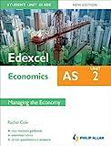 Edexcel AS Economics Student Unit Guide, unit 2: Managing the Economy
