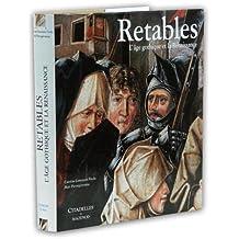 Retables : L'âge gothique de la Renaissance
