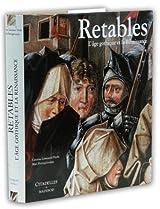 Retables - L'âge gothique de la Renaissance