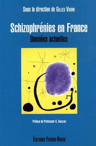 Schizophrénies en France : Données actuelles par Collectif