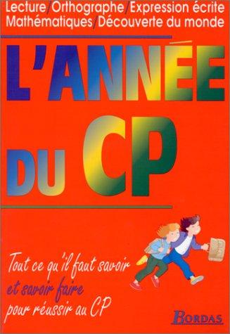 L'ANNEE DU CP (Ancienne Edition)