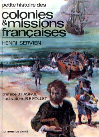 Petite histoire des colonies et missions françaises