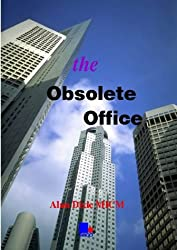 The Obsolete Office