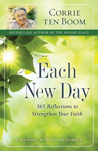Each New Day: 365 Reflections to Strengthen Your Faith por Corrie ten Boom