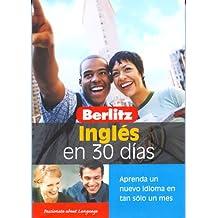 Berlitz Ingles Americano En 30 Dias (Berlitz in 30 Days)
