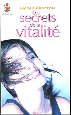 Les Secrets De LA Vitalite par Nicole Gratton
